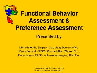 Functional Behavior Assessment & Preference Assessment