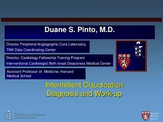 Duane S. Pinto, M.D.
