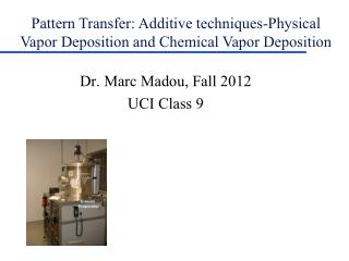 Dr. Marc Madou, Fall 2012 UCI Class 9