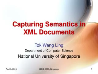 Capturing Semantics in XML Documents