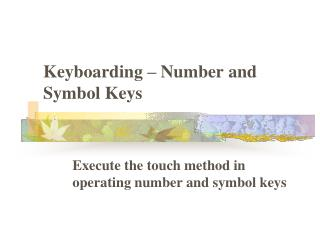 Keyboarding – Number and Symbol Keys