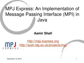 MPJ Express: An Implementation of Message Passing Interface (MPI) in Java