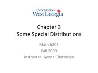 Chapter 3 Some Special Distributions