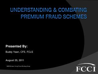 Understanding & Combating Premium fraud schemes