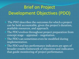 Brief on Project  Development Objectives (PDO)