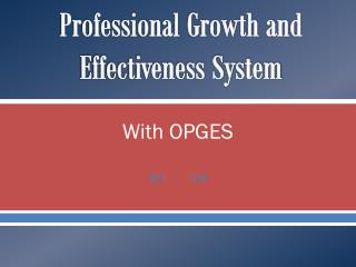 Professional Growth and Effectiveness System
