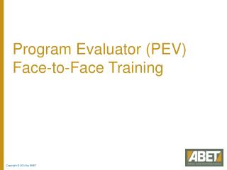 Program Evaluator (PEV) Face-to-Face Training