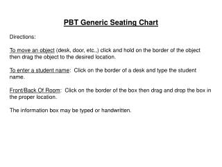 PBT Generic  Seating Chart  Directions: