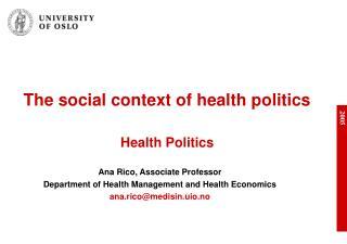 The social context of health politics Health Politics