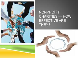 Nonprofit charities — how effective are they