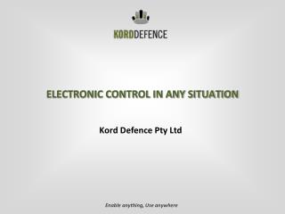 ELECTRONIC CONTROL IN ANY SITUATION