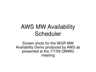 AWS MW Availability Scheduler