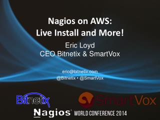 Nagios  on AWS: Live Install and More!