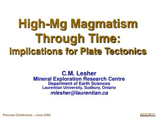 High-Mg Magmatism Through Time:  Implications for Plate Tectonics