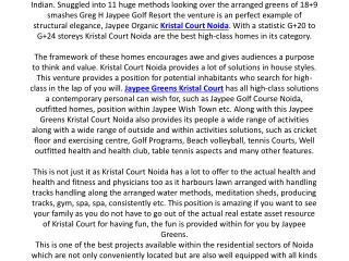 Jaypee Greens Kristal Court Noida a home away from home