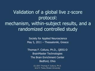 Society for Applied Neuroscience               May 5, 2011 – Thessaloniki, Greece