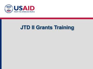 JTD II Grants Training