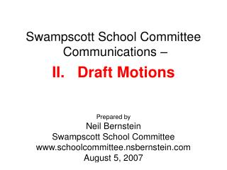 Swampscott School Committee  Communications – II.   Draft Motions