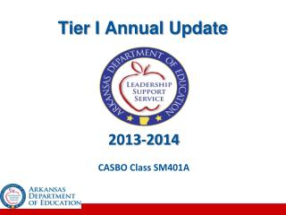 Tier I Annual Update
