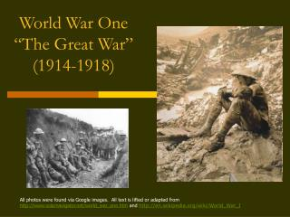 World War One  The Great War  1914-1918