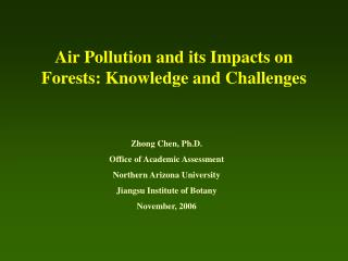 Air Pollution and its Impacts on Forests: Knowledge and Challenges