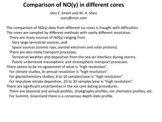 Comparison of NO(y) in different  cores Don  F. Smart and M. A. Shea sssrc@msn
