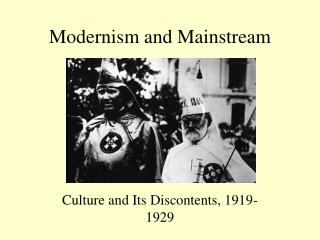 Modernism and Mainstream