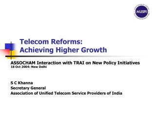 Telecom Reforms: Achieving Higher Growth