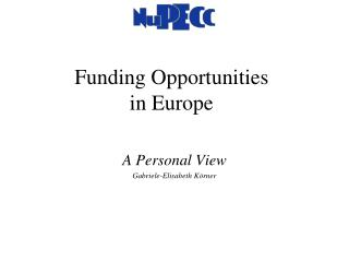 Funding Opportunities  in Europe