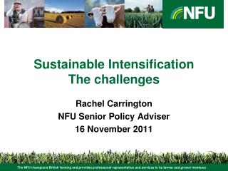 Sustainable Intensification The challenges
