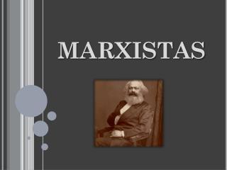 Marxistas