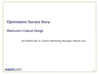 Optimization Success Story:  Match's Cultural Change