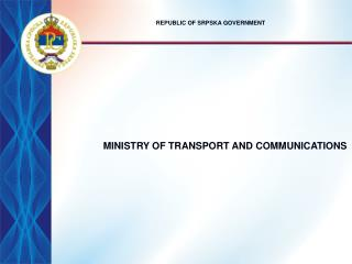 MINISTRY OF TRANSPORT AND COMMUNICATIONS