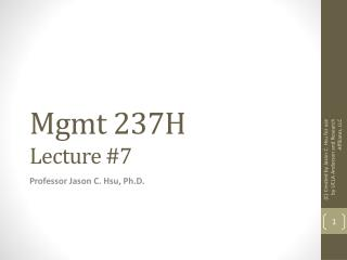 Mgmt  237H Lecture #7