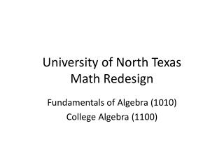 University of North Texas Math Redesign
