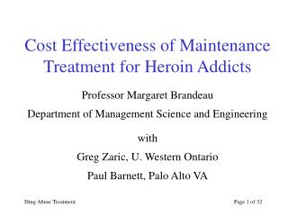 Cost Effectiveness of Maintenance Treatment for Heroin Addicts
