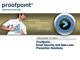 Proofpoint: Email Security and Data Loss Prevention Solutions