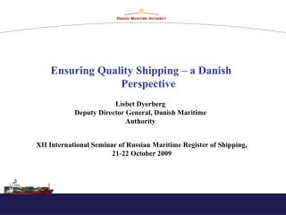 Ensuring Quality Shipping – a Danish Perspective