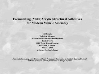 Formulating (Meth)Acrylic Structural Adhesives  for Modern Vehicle Assembly Al DeCato