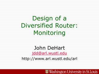 Design of a Diversified Router: Monitoring