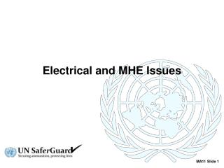 Electrical and MHE Issues