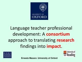 Ernesto Macaro: University of Oxford