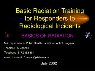 Basic Radiation Training for Responders to Radiological Incidents