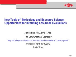 New Tools of  Toxicology and Exposure Science:  Opportunities for Informing Low-Dose Evaluations