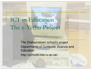 ICT in Education The e-Yethu Project