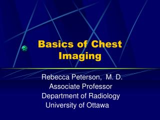 Basics of Chest Imaging