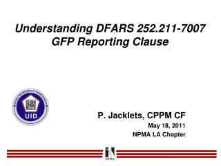 Understanding DFARS  252.211-7007 GFP Reporting  Clause