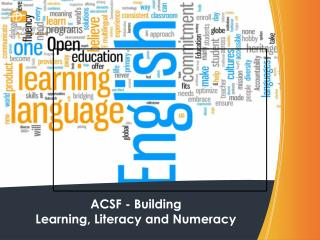 ACSF -  Building Learning, Literacy and Numeracy