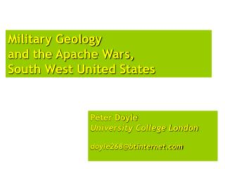 Military Geology  and the Apache Wars, South West United States