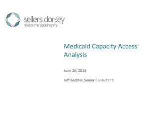 June 26, 2013 Jeff Bechtel, Senior Consultant